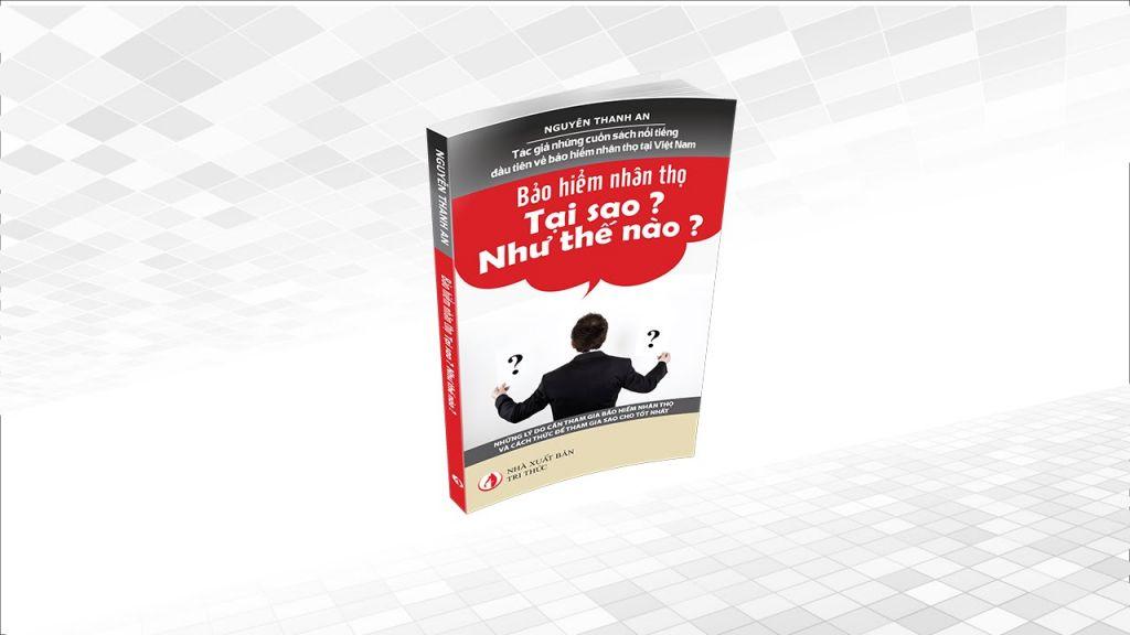 Giới thiệu cuốn sách – Bảo hiểm nhân thọ, tại sao? như thế nào?